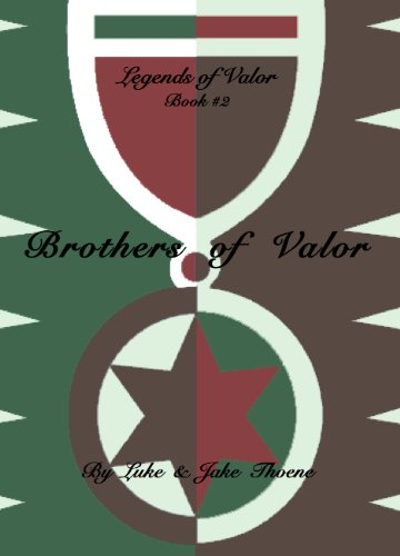 Brothers of Valor (Legends of Valor Book 2) (English Edition)