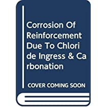 Corrosion Of Reinforcement Due To Chloride Ingress & Carbonation