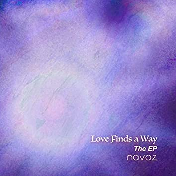 Love Finds a Way The EP
