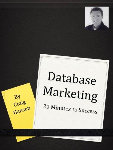 Database Marketing: 20 Minutes to Success (English Edition)