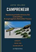 Campreneur: Existenzgruenderwissen fuer zukuenftige Campingplatz-Betreiber*innen