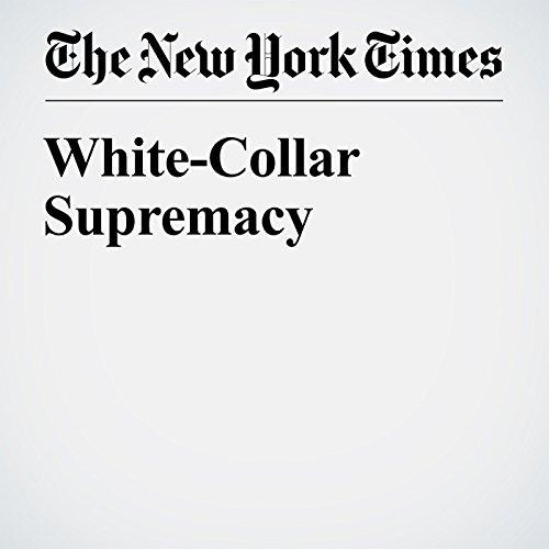 White-Collar Supremacy audiobook cover art