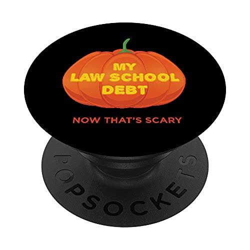 Mi deuda de la escuela de derecho ahora Eso es miedo divertido Halloween PopSockets PopGrip Intercambiable