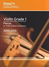 Trinity Guildhall: Violin Grade 1 Pieces - 2010 To 2015. Partitions pour Violon, Accompagnement Piano