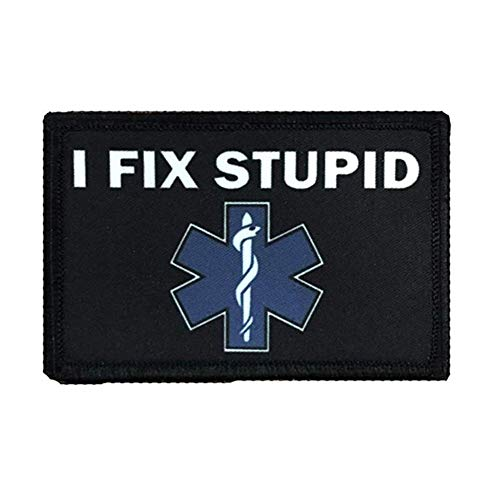 SOUTHYU'I Fix Stupid' Medic EMT EMS Star of Life Morale Patch Military Tactical Patches Badge Hook and Loop Fastener for Rucksack, Pack Bag, Molle Gear, Operator hat
