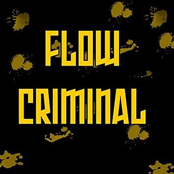 Flow criminal