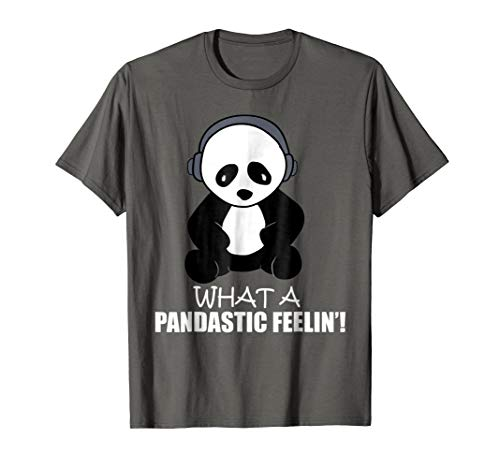 Storecastle: What A Pandastic Feeling Funny Panda T-Shirt