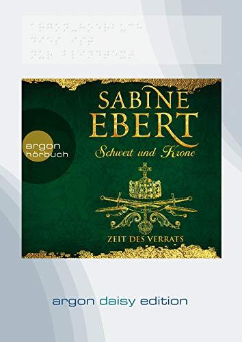 Schwert und Krone – Zeit des Verrats (DAISY Edition) (Das Barbarossa-Epos, Band 3)