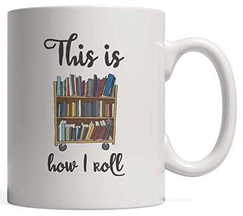 Así es como enrollo la taza Taza novedosa Taza de cerámica Regalo divertido de la biblioteca con carrito Estantería apilada con libros para bibliotecarios que adoran leer. Usted reserva gusano o friki