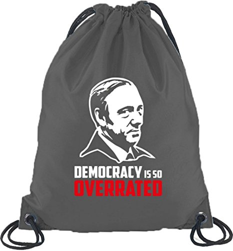 HOC - Democracy Is So Overrated, Turnbeutel Rucksack Sport Beutel, Größe: onesize,Dunkelgrau