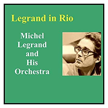 Legrand in Rio