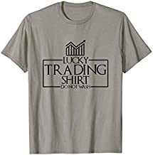 Lucky Trading Shirt - Stock Market Gift For Stock Traders T-Shirt