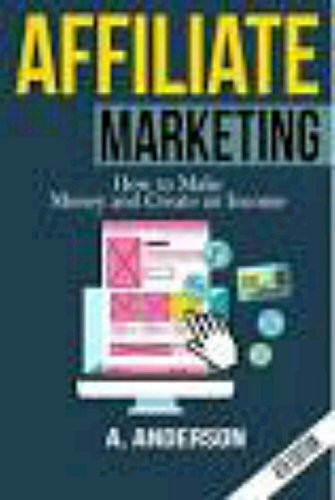 The End To All Guide To Affiliate Marketing And Making Money Online For Future Clickbank Webmasters