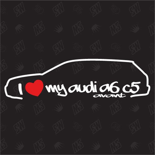 speedwerk-motorwear I Love My A6 C5 Avant - Sticker Bj.97-05, kompatibel mit Audi