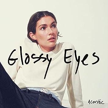Glassy Eyes (Acoustic)