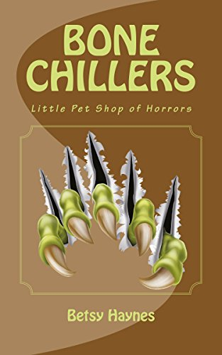 Little Pet Shop of Horrors (Bone Chillers Book 2)