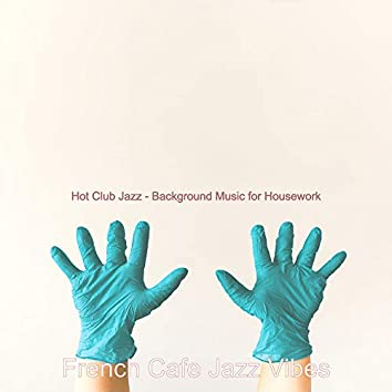 Hot Club Jazz - Background Music for Housework
