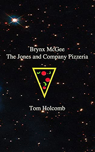 The Jones and Company Pizzeria (Brynx McGee and The Pyramids of Power Book 2) (English Edition)