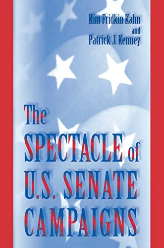 The Spectacle of U.S. Senate Campaigns (English Edition)