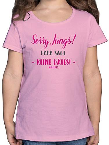 Sprüche Kind - Sorry Jungs Papa SAGT Keine Dates - 140 (9/11 Jahre) - Rosa - sprüche Kind Sorry Jungs - F131K - Mädchen Kinder T-Shirt