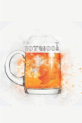 Notebook: Blank Lined Notebook Journal Gift for Beer Lover Friend, Coworker, Boss