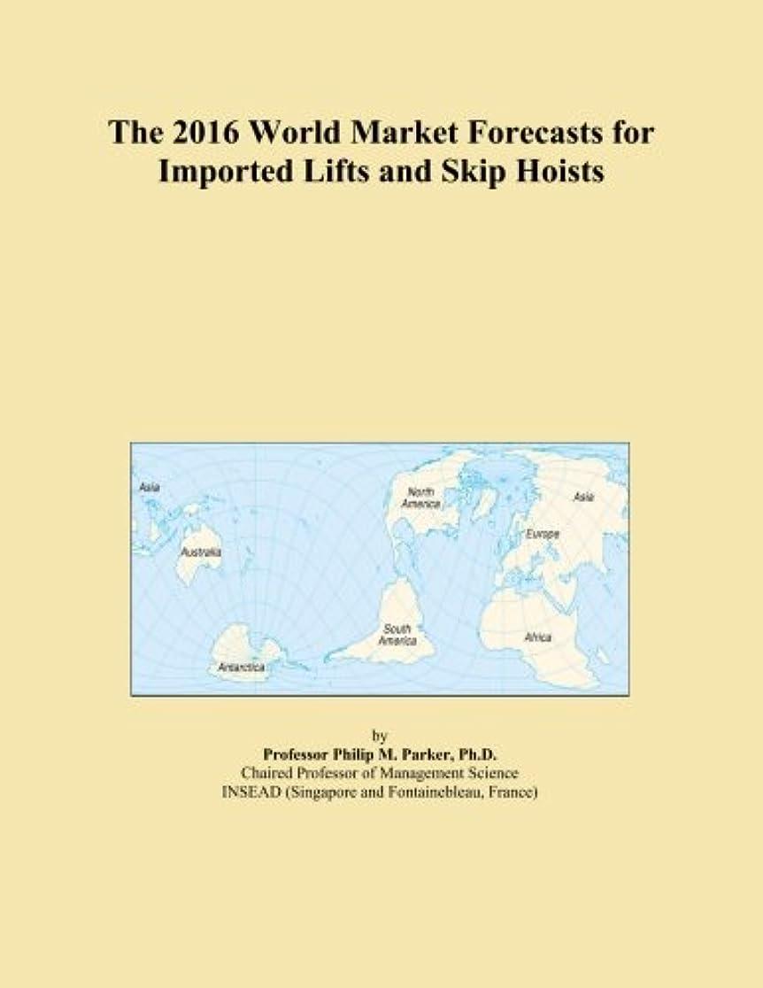 犠牲フォーマルバルセロナThe 2016 World Market Forecasts for Imported Lifts and Skip Hoists