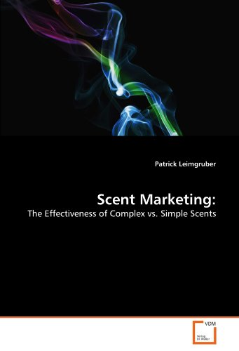 Scent Marketing:: The Effectiveness of Complex vs. Simple Scents