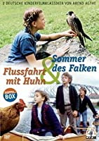 Flußfahrt mit Huhn / Sommer des Falken