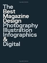 47th Publication Design Annual: The Best Magazine Design: Photography, Illustration, Infographics & Digital