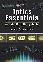 Optics Essentials: An Interdisciplinary Guide (Optics and Photonics)