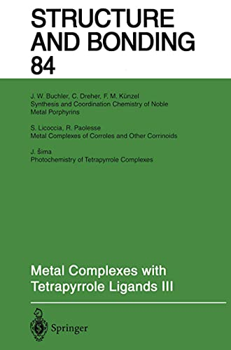Metal Complexes with Tetrapyrrole Ligands III (English Edition)