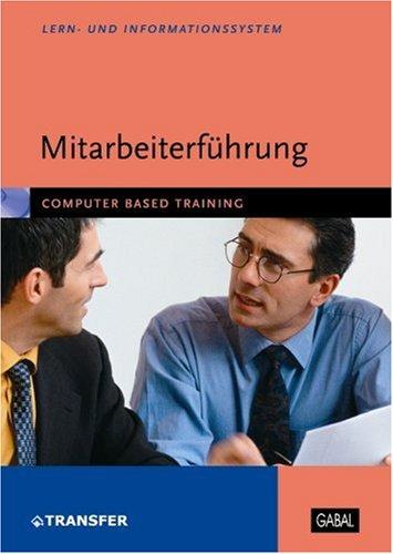 Mitarbeiterführung, 1 CD-ROM Computer Based Training. Für Windows 98/ME/2000/XP [import allemand]