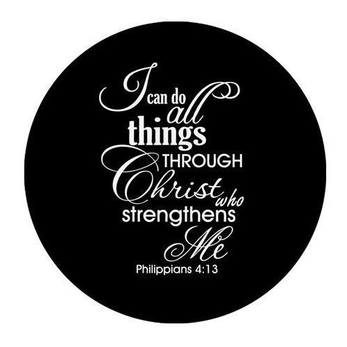 Bible Quotes-I can do all things THROUGH Christ who strengthens Me Philippians 4:13 Cloth Cover Round Mouse Pad 7.87''x7.87''