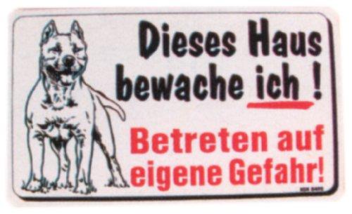 PST-Schild - Dieses Haus bewache ich - Betreten auf eigene Gefahr - Pit Bull Terrier Hund Schild Warnschild Warnzeichen Arbeitssicherheit Türschild Tür Kunststoff Geschenk Geburtstag