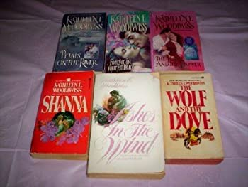 Kathleen E Woodiwiss -  Set of 6  - Not a Boxed Set  Ashes in the Wind - Forever in Your Embrace - The Wolf and the Dove - Shanna - The Flame and the Flower - Petals on the River