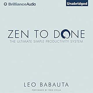 Zen to Done     The Ultimate Simple Productivity System              Auteur(s):                                                                                                                                 Leo Babauta                               Narrateur(s):                                                                                                                                 Fred Stella                      Durée: 1 h et 46 min     28 évaluations     Au global 3,5