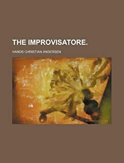 The Improvisatore.