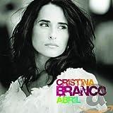 Songtexte von Cristina Branco - Abril
