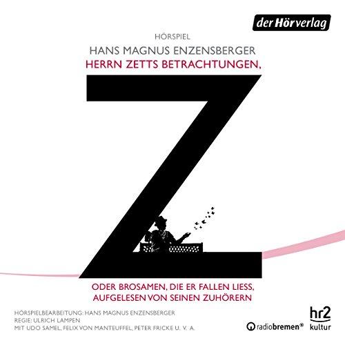 Herrn Zetts Betrachtungen, oder Brosamen, die er fallen ließ, aufgelesen von seinen Zuhörern cover art
