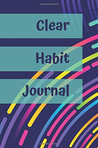 Clear Habit JOURNAL: 6'x9' notebook 120 ligned pages