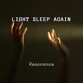 LIGHT SLEEP AGAIN