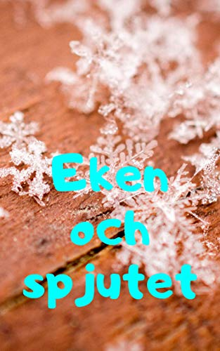 Eken och spjutet (Swedish Edition)