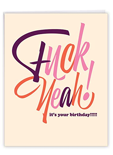 Hilarious Eff Yeah Birthday Card with Envelope (Large 8.5 x 11 Inch) - Funny Bday Stationery Greeting Card for Adults - Big Humor Happy Birthday Notecard Stationery for Women, Men J6405BDG