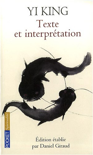 YI KING TEXTE ET INTERPRETAT