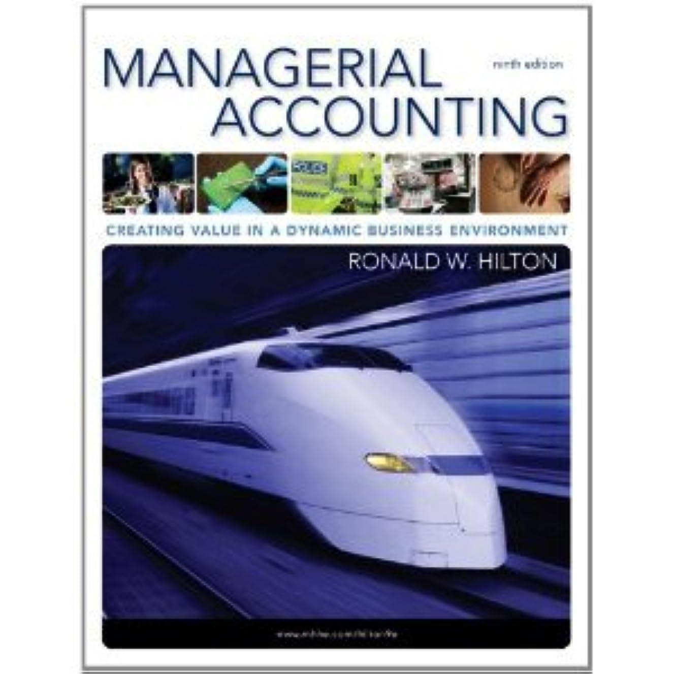 Managerial Accounting 9th (Nineth) Edition byHilton