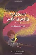 Racconti sotto le stelle: Volume II (Italian Edition)
