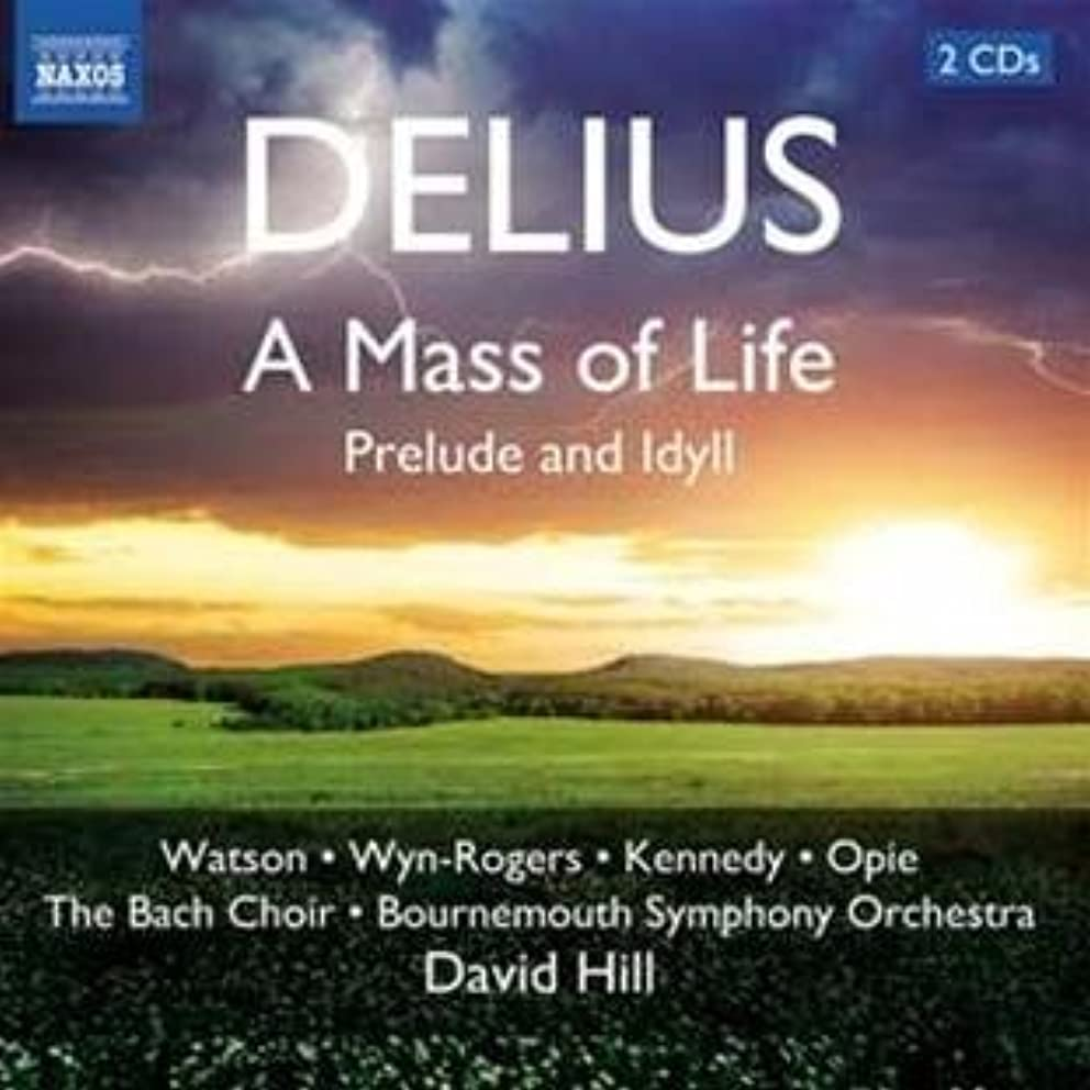 Mass of Life / Prelude and Idyll
