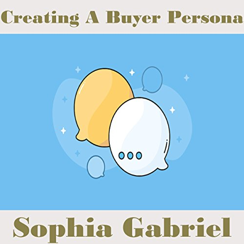 Creating a Buyer Persona audiobook cover art