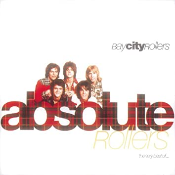 Absolute Rollers-The Very Best Of Bay City Rollers