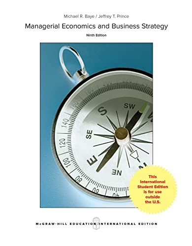 Compare Textbook Prices for Managerial Economics & Business Strategy 9 Edition ISBN 9781259251382 by Baye,Michael,Prince,Jeff